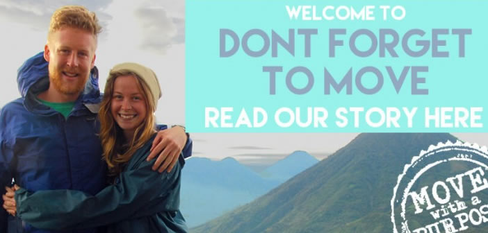 Don't Forget To Move - Travel Blog