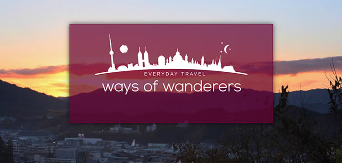 Ways of Wanderers | Travel Blog
